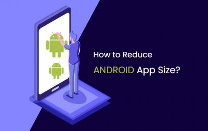 8 cách hàng đầu để giảm kích thước ứng dụng Android năm 2020